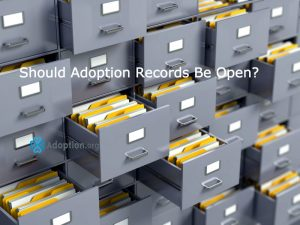 Should Adoption Records Be Open?